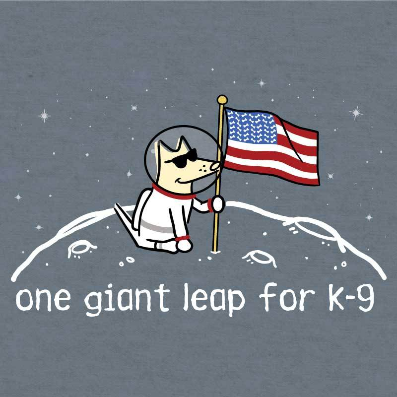 One Giant Leap For K-9 - Lightweight Tee