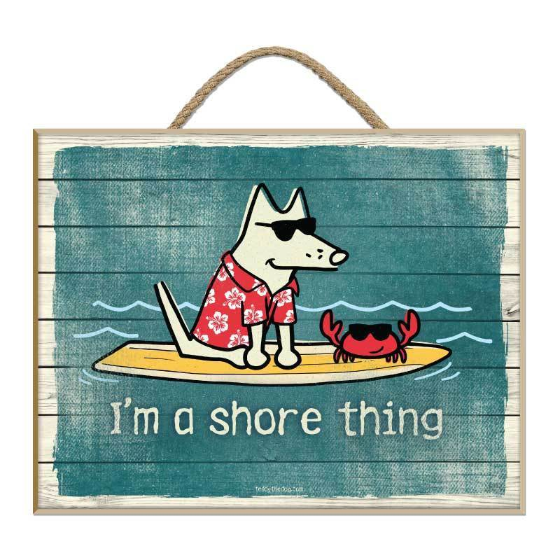 I'm A Shore Thing - Plaque