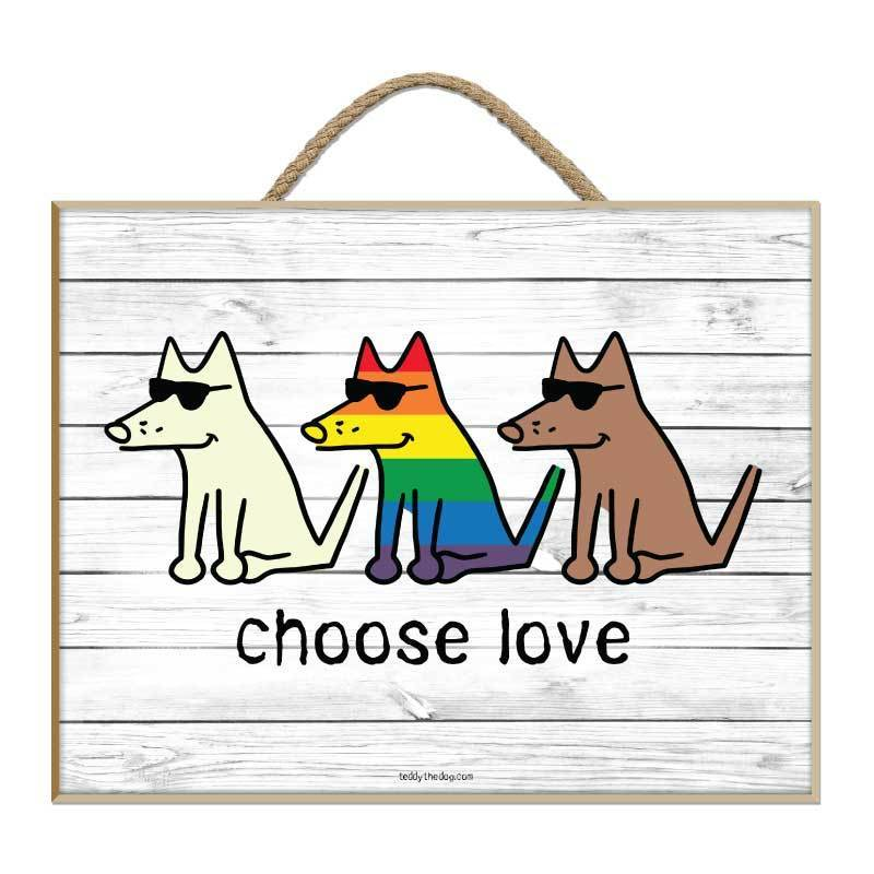 Choose Love - Plaque - Teddy the Dog T-Shirts and Gifts