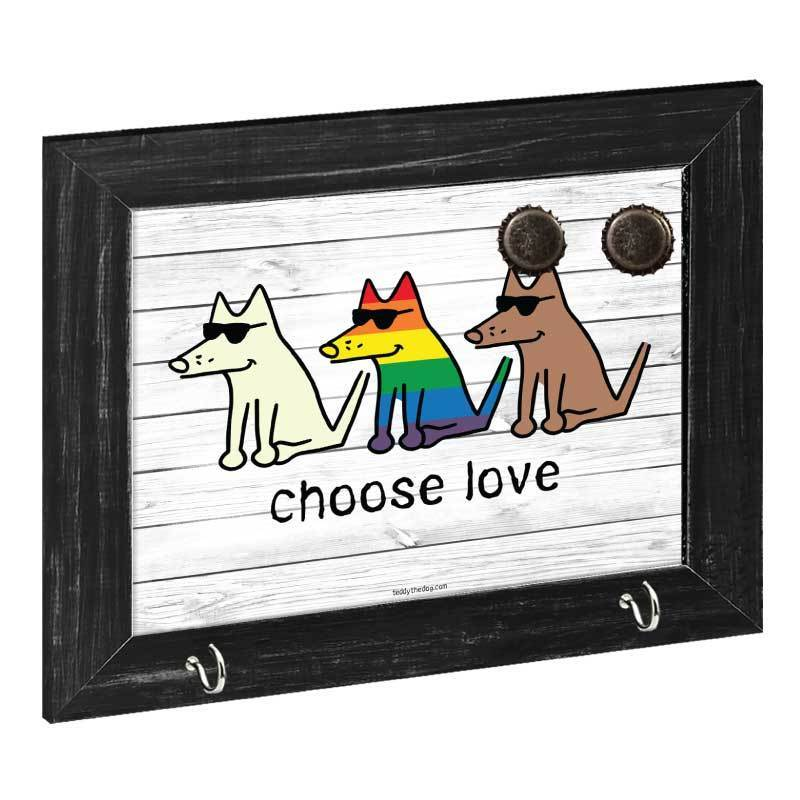 Choose Love - Magnetic Board - Teddy the Dog T-Shirts and Gifts