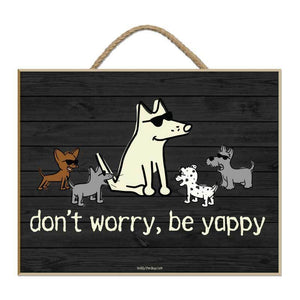 Don't Worry Be Yappy - Plaque - Teddy the Dog T-Shirts and Gifts