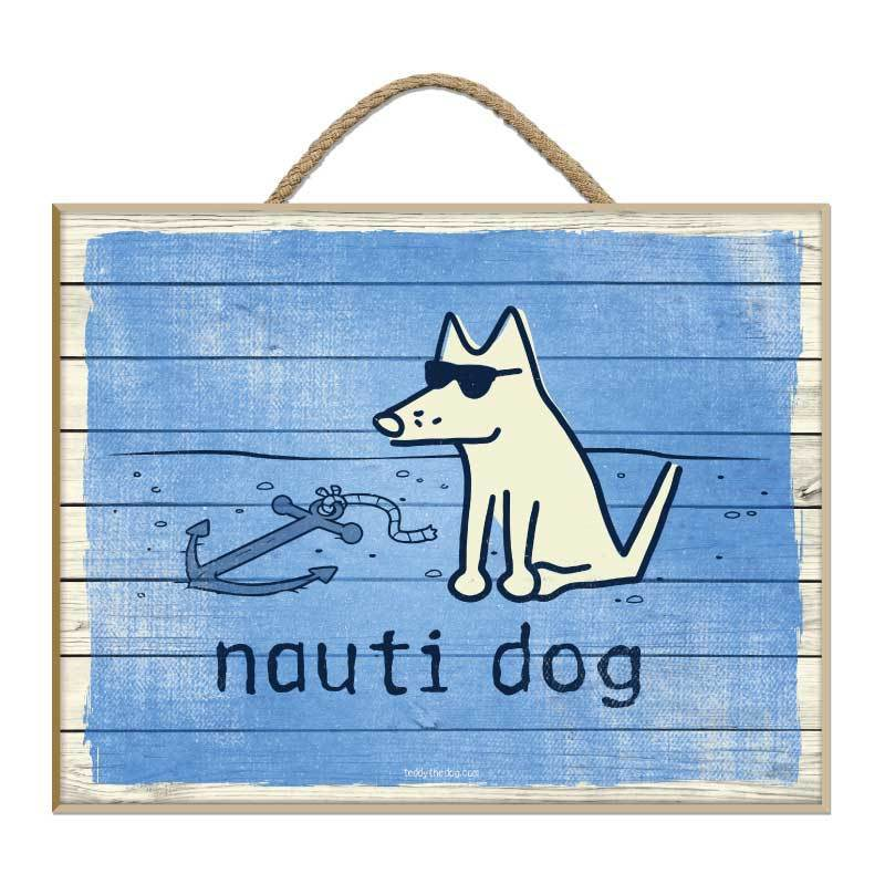 Nauti Dog - Plaque