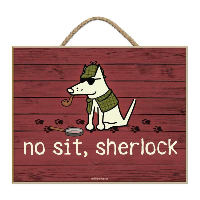 No Sit, Sherlock - Plaque