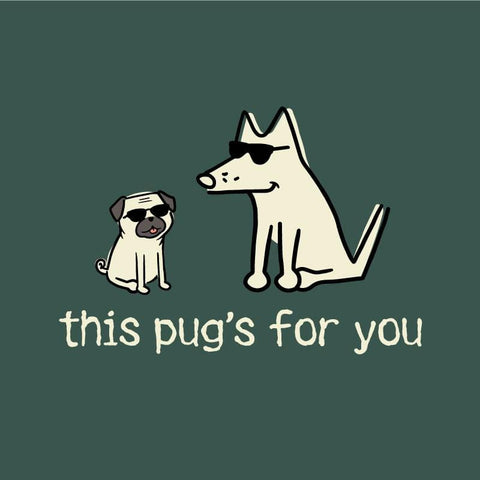 This Pug's for You Classic Tee