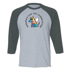 Somewhere Over The Rainbow Bridge - Baseball T-Shirt