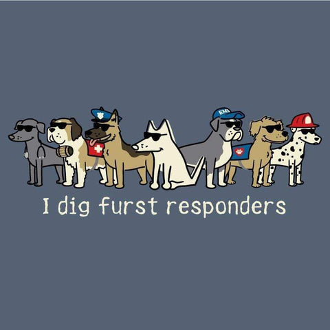 I Dig Furst Responders - Classic Tee - Teddy the Dog T-Shirts and Gifts