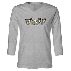 I Dig Furst Responders - Ladies T-Shirt 3-4 Sleeve