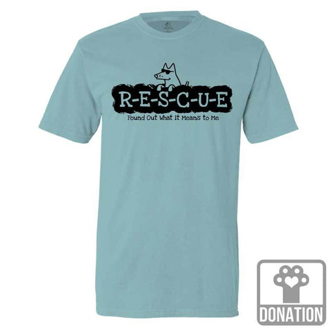 R-E-S-C-U-E Found Out What It Means To Me - Classic Tee