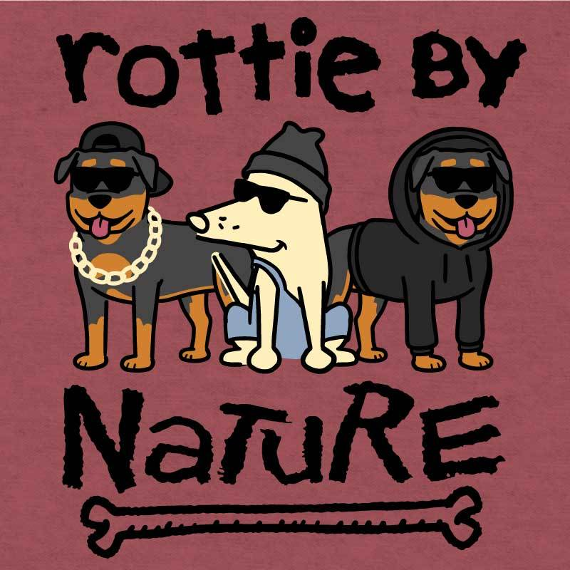 Rottie By Nature  - Lightweight Tee