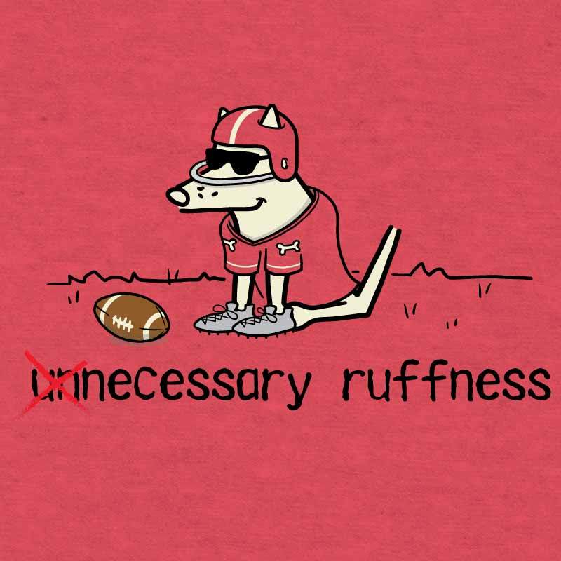 Unnecessary Ruffness - Ladies Football Tee