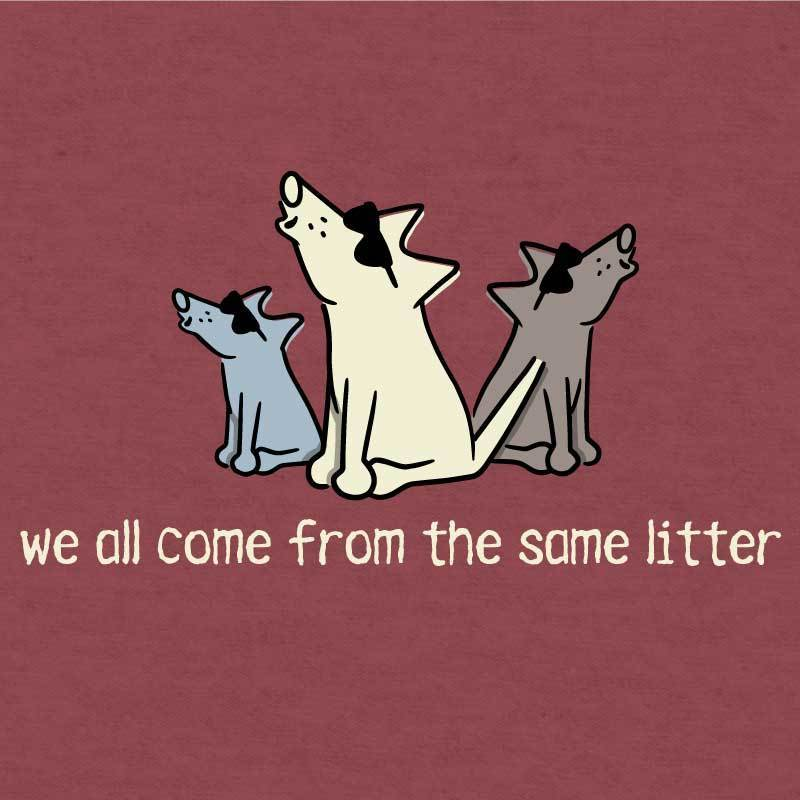 We All Come From The Same Litter - Lightweight Tee