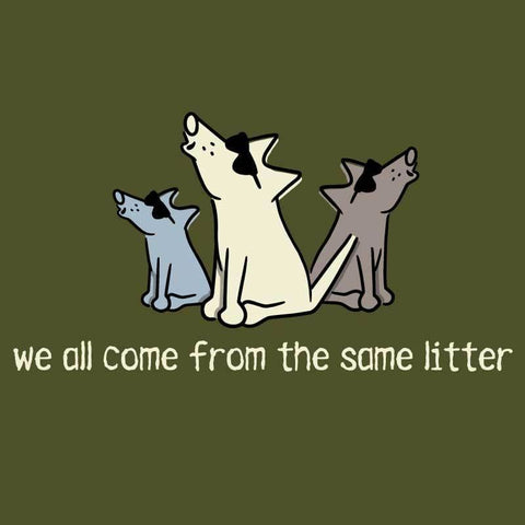 We All Come From The Same Litter - Ladies T-Shirt Crew Neck