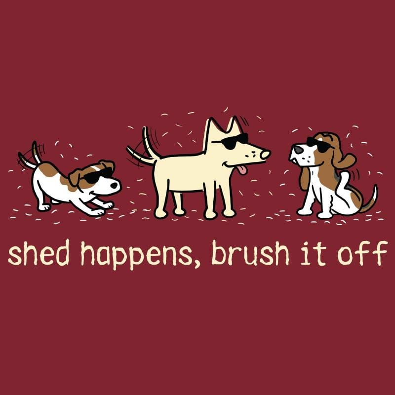 Shed Happens, Brush It Off - Ladies T-Shirt V-Neck