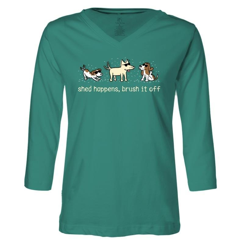 Shed Happens, Brush It Off - Ladies T-Shirt 3-4 Sleeve
