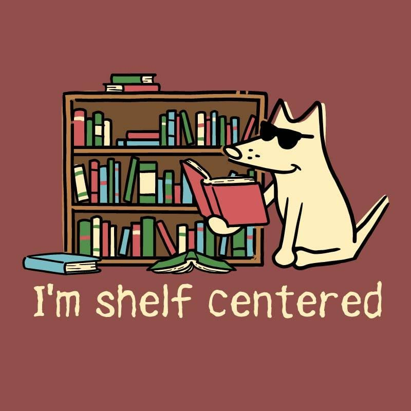 I'm Shelf Centered - Classic Tee