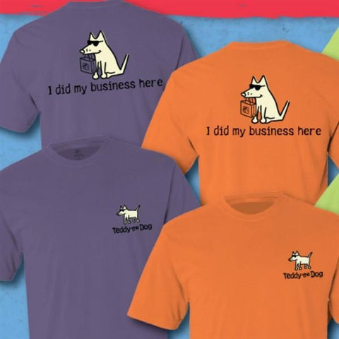 I Did My Business Here Classic Tee - Teddy the Dog T-Shirts and Gifts