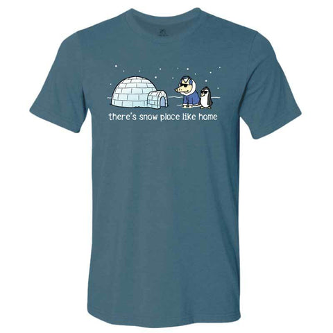 There's Snow Place Like Home  - Lightweight Tee