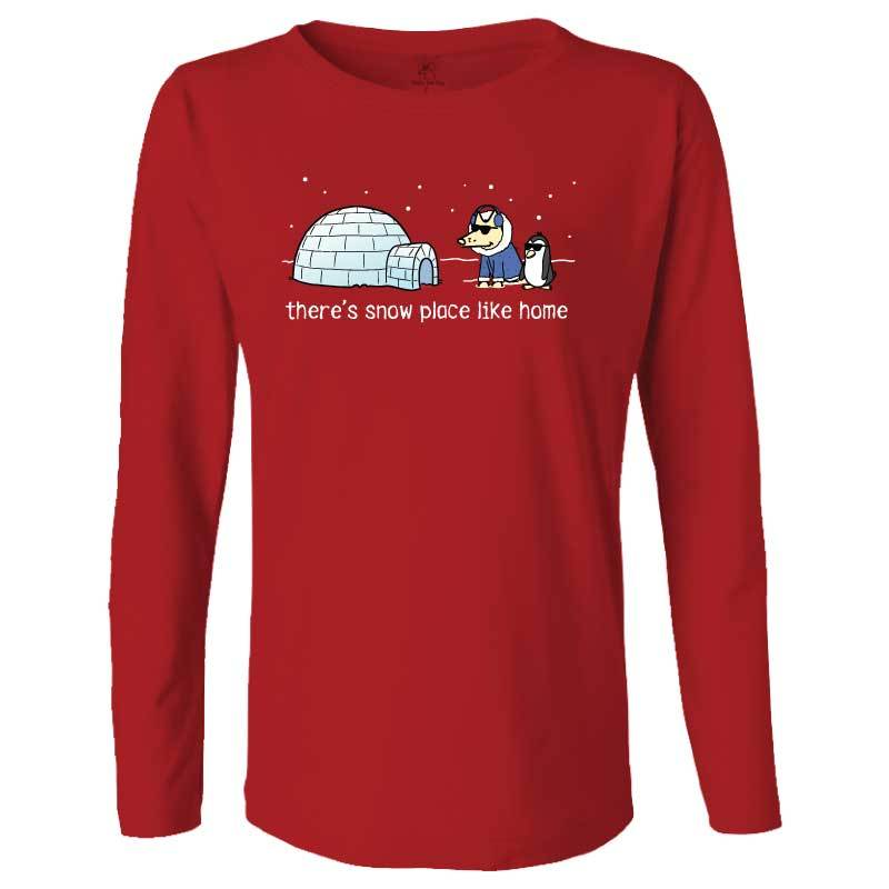 There's Snow Place Like Home - Ladies Long-Sleeve T-Shirt