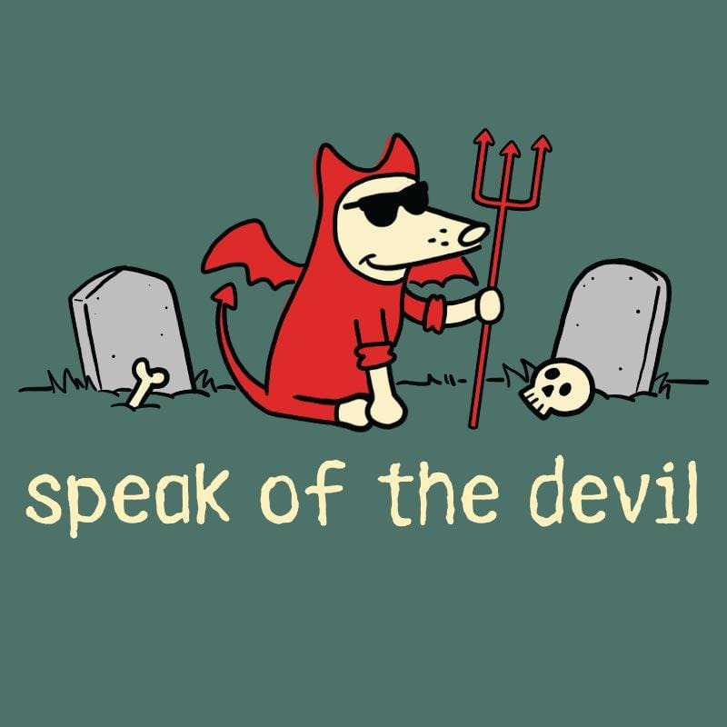 Speak Of The Devil - Classic Tee