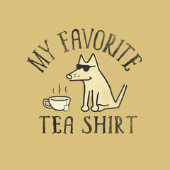 My Favorite Tea Shirt - Ladies T-Shirt V-Neck