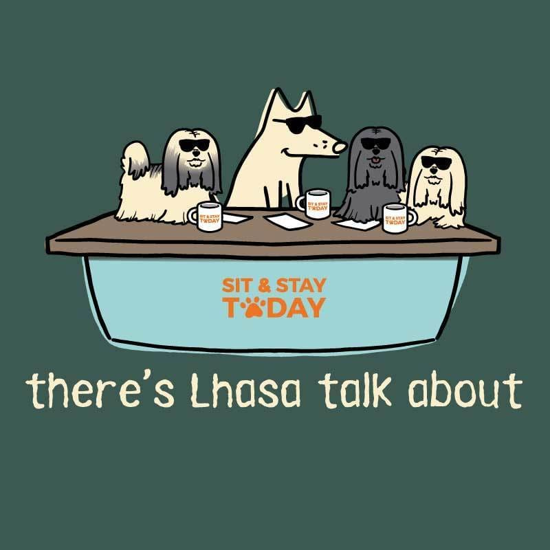 There's Lhasa Talk About - Classic Tee