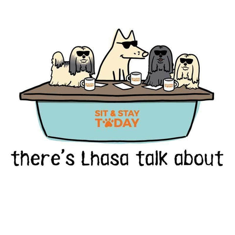 There's Lhasa Talk About - Coffee Mug