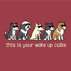 This Is Your Wake Up Collie - Long-Sleeve T-Shirt Classic