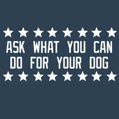 Ask Not What Your Dog Can Do For You   - Ladies T-Shirt V-Neck