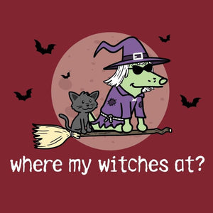 Where My Witches At? - Ladies T-Shirt V-Neck