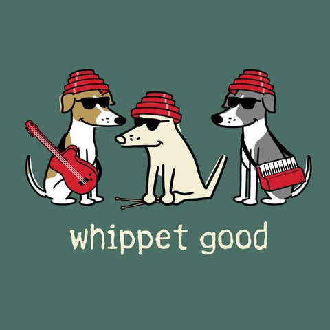 Whippet Good - Classic Tee