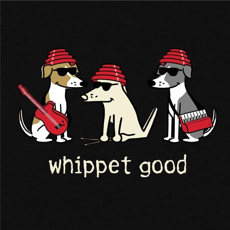 Whippet Good - Lightweight Tee