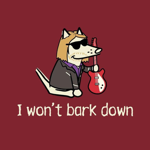 I Won't Bark Down - Ladies T-Shirt V-Neck - Teddy the Dog T-Shirts and Gifts