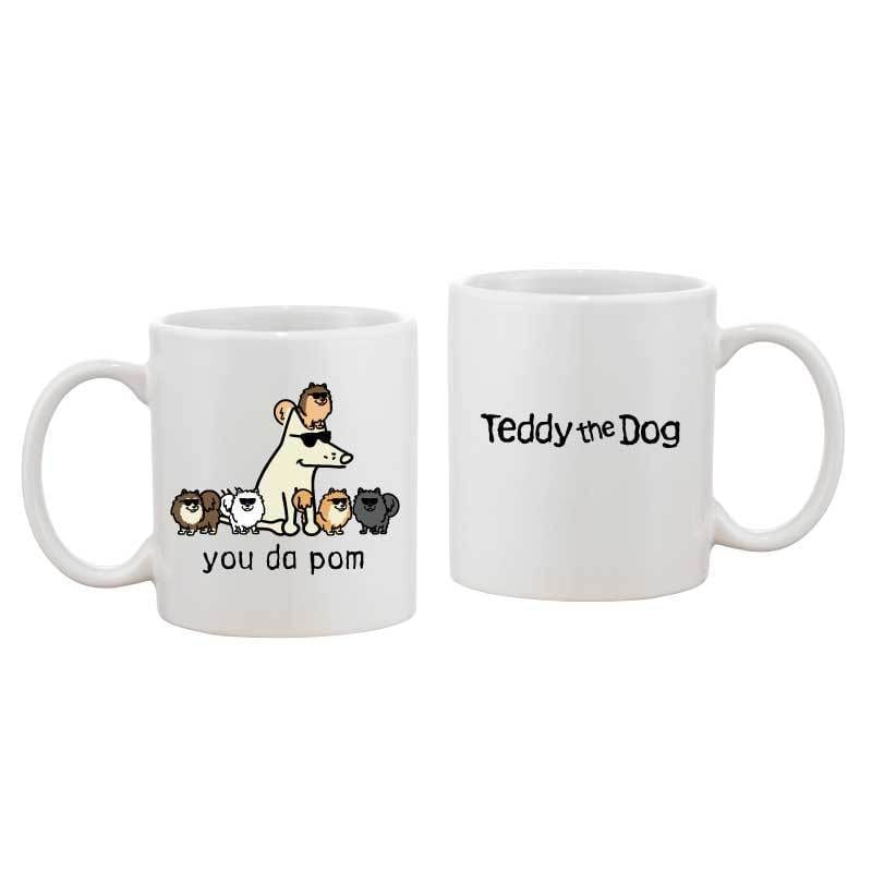 You Da Pom - Coffee Mug