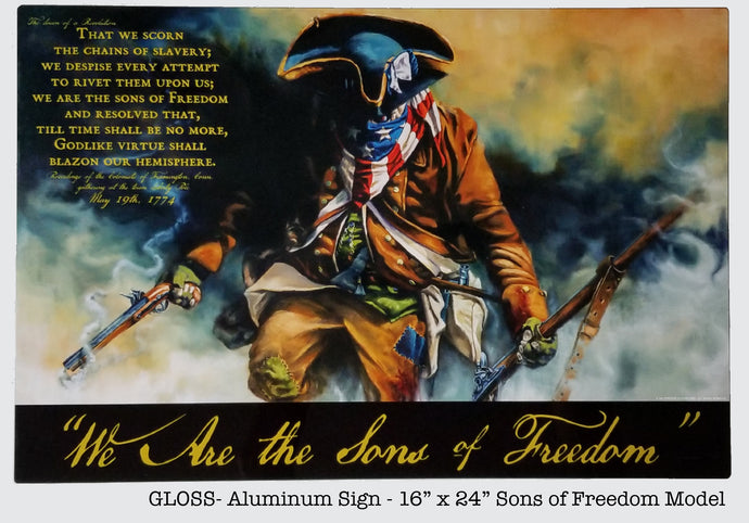 "BACKGROUND AND INSPIRATION to our ""We are the Sons of Freedom"" Dye Sublimated Art and Aluminum Sign"