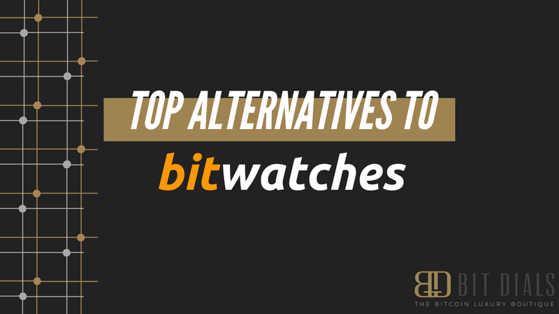 Top Alternatives to Bitwatches