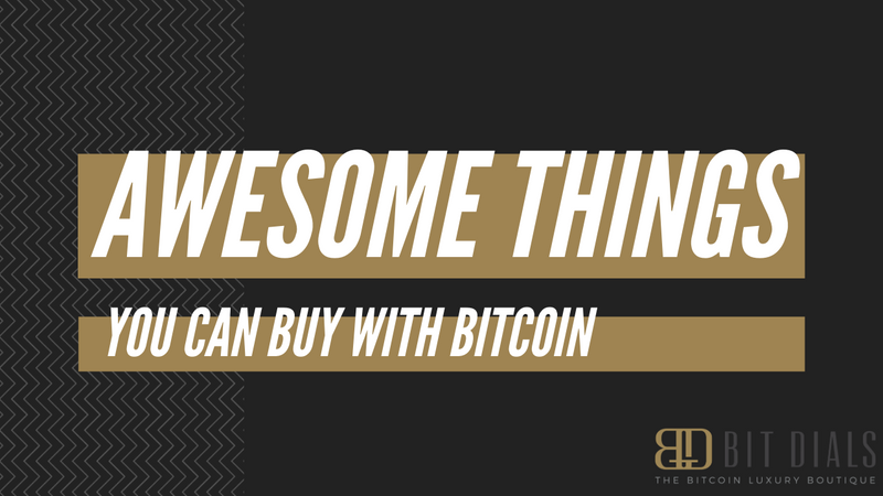 7 Awesome Things You Can Buy with Bitcoin (in 2020)