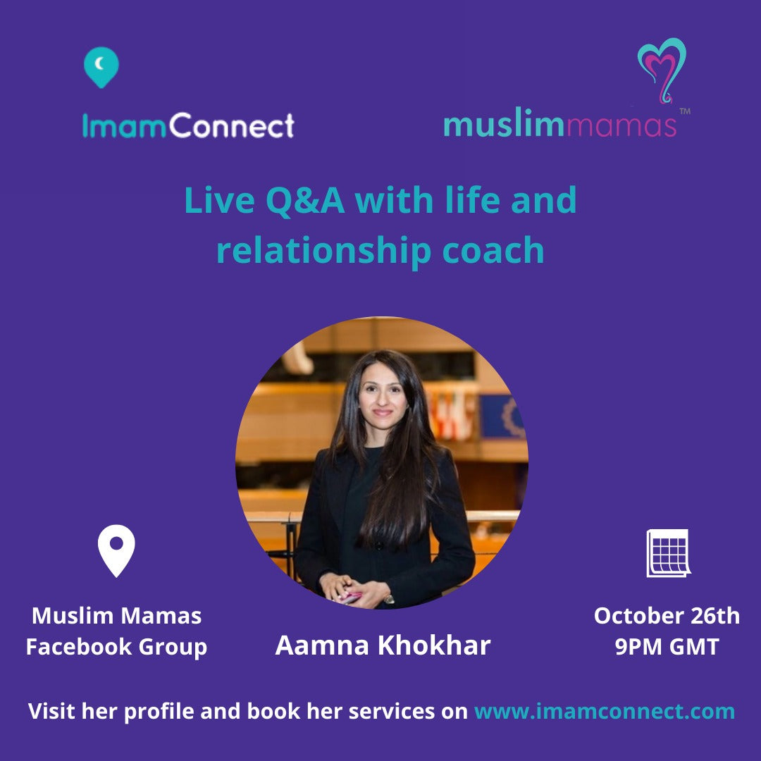 Aamna Khokhar live Q&A with MuslimMamas on Monday 26th October