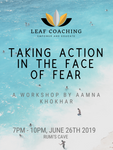 Taking Action in the Face of Fear