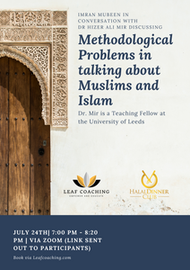 Methodological Problems in talking about Muslims and Islam