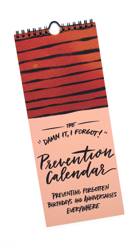 Damn It, I Forgot! Prevention Calendar