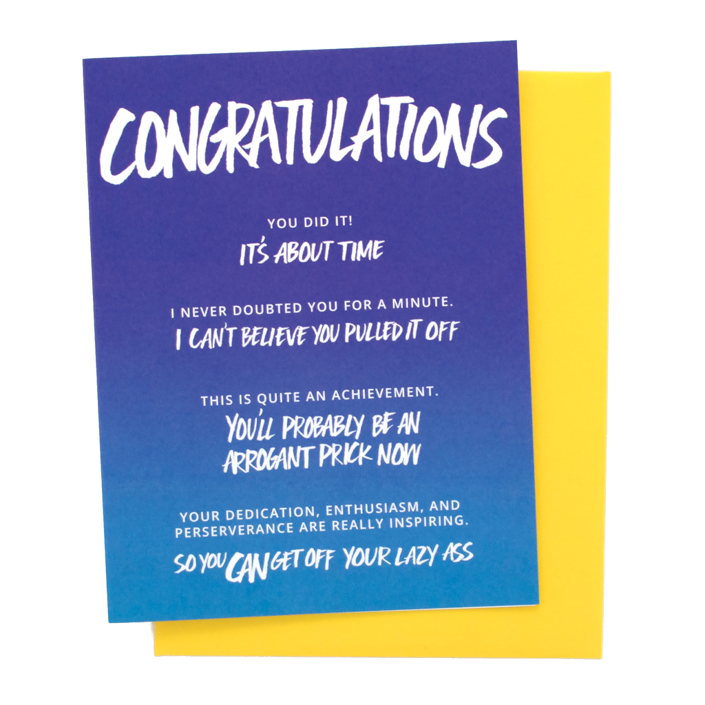 Arrogant Prick Congratulations Card