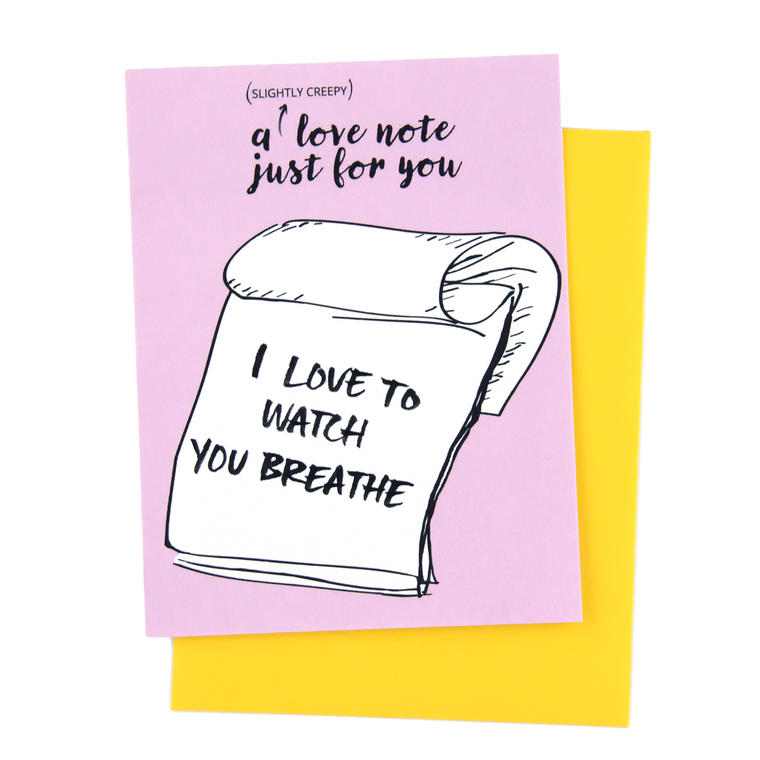 Creepy Love Note-Breathe