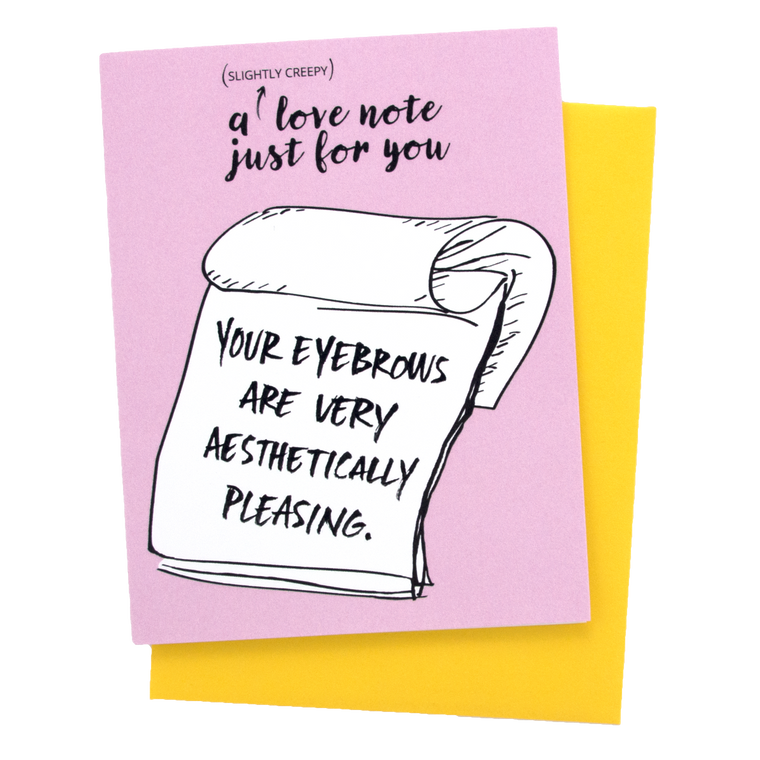 Creepy Love Note-Eyebrows