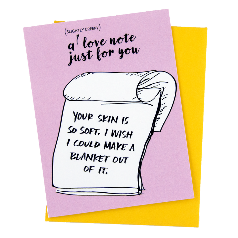 Creepy Love Note-Soft Skin