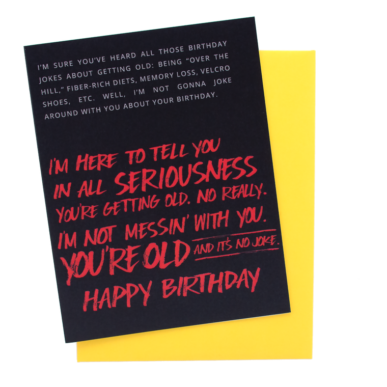 No Joke. You're Old Birthday Card
