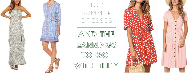 Top Summer Dresses Under $100 (and the earrings to wear with them!)