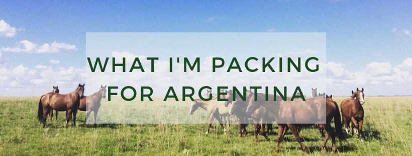 What I'm Packing for... Argentina