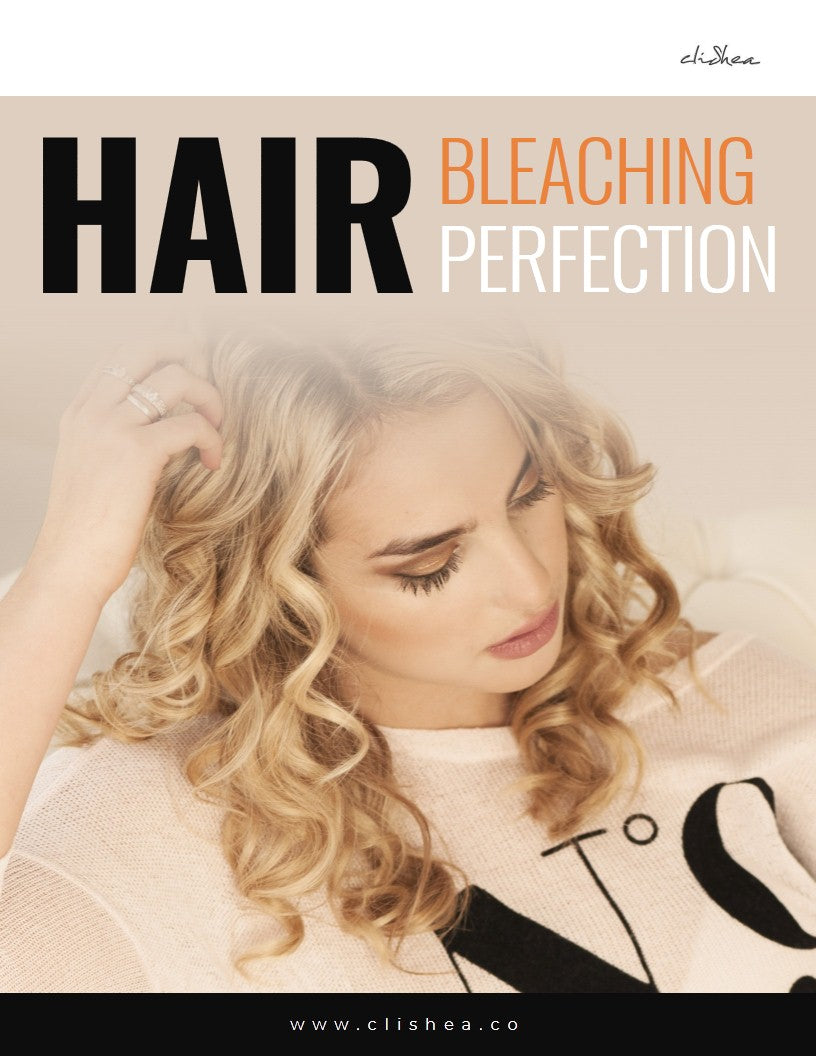Hair Bleaching Perfection - clishea.co