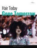 Hair Today, Gone Tomorrow - clishea.co