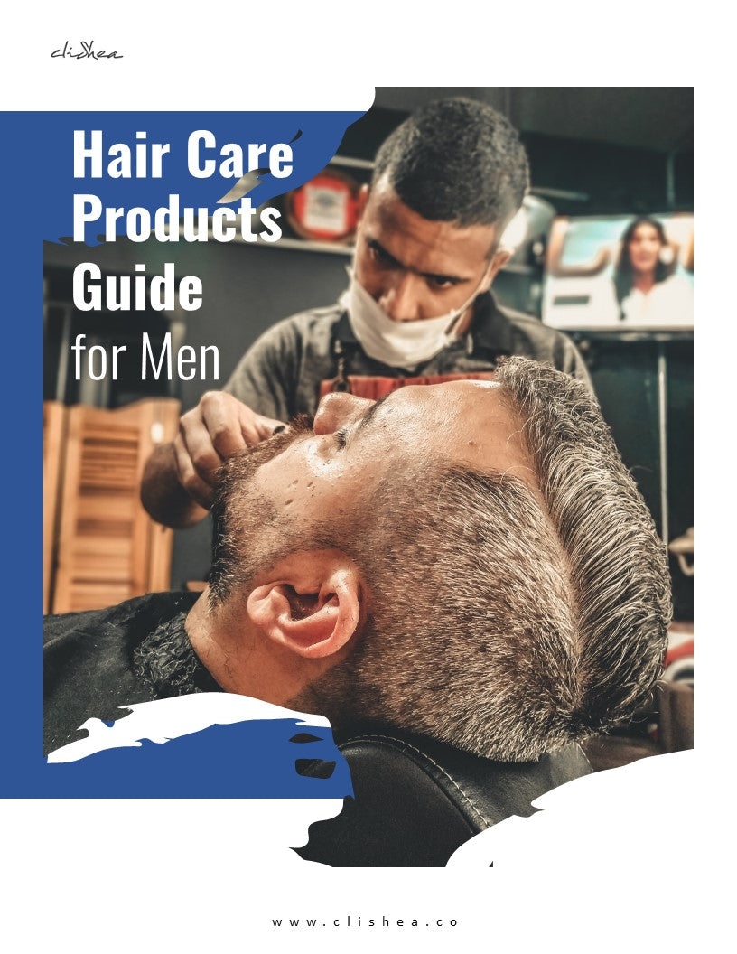 Top Hair Care Products for Men - clishea.co